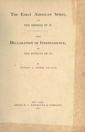 The early American spirit, and the genesis of it.
