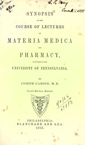 Download Synopsis of the course of lectures on materia medica and pharmacy