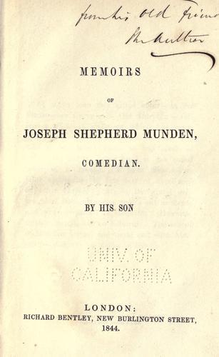 Memoirs of Joseph Shepherd Munden, comedian.