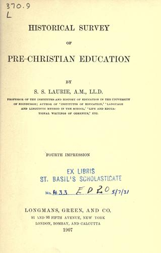 Download Historical survey of pre-Christian education.