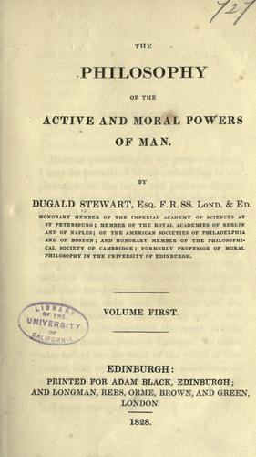 The philosophy of the active & moral powers of man.