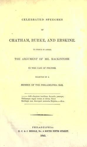 Celebrated speeches of Chatham, Burke, and Erskine.