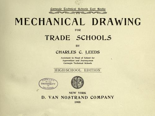 Mechanical drawing for trade schools.