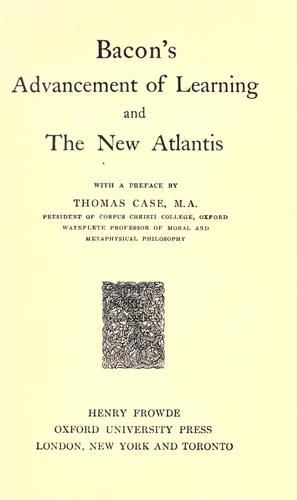 Advancement of learning, and The new Atlantis.