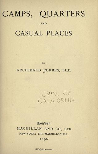 Camps, quarters and casual places…