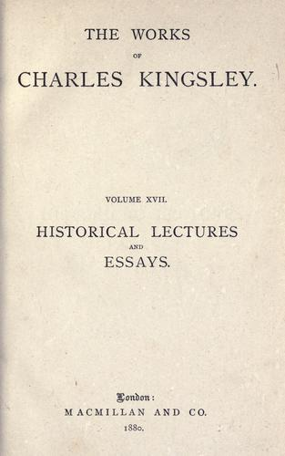 Historical lectures and essays.