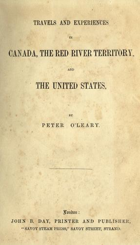 Download Travels and experiences in Canada, the Red River territory and the United States