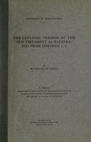 The Lucianic version of the Old Testament as illustrated from Jeremiah 1-3