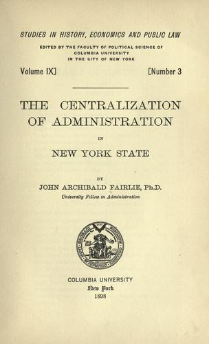 Download The centralization of administration in New York State
