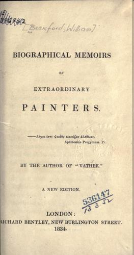 Biographical memoirs of extraordinary painters.