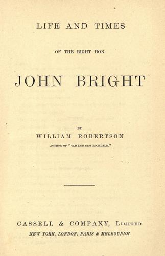 Download Life and times of the Right Hon. John Bright