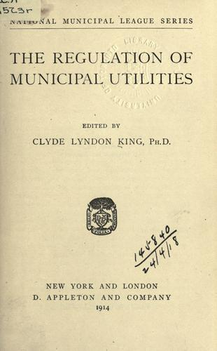 The regulation of municipal utilities.