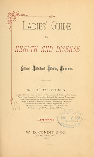 Ladies' guide in health and disease.