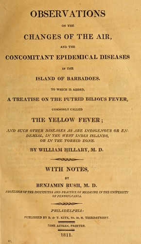 Download Observations on the changes of the air, and the concomitant epidemical diseases in the island of Barbadoes.