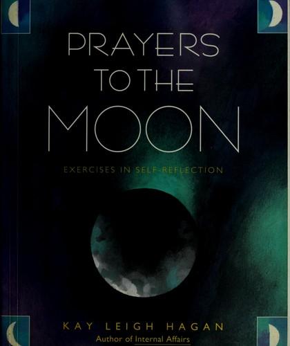 Prayers to the Moon
