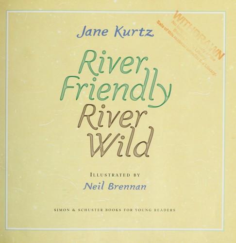 Download River friendly, river wild
