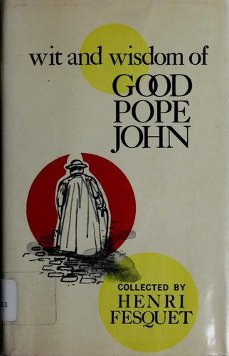 Download Wit and wisdom of good Pope John.