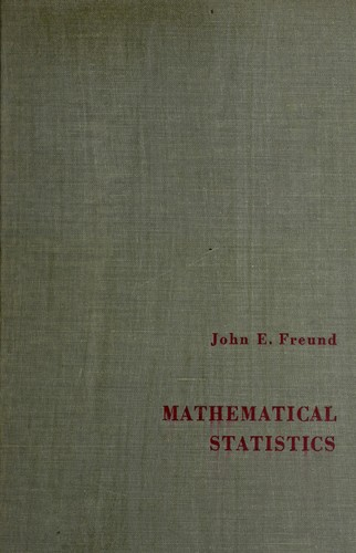 Mathematical statistics by John E. Freund
