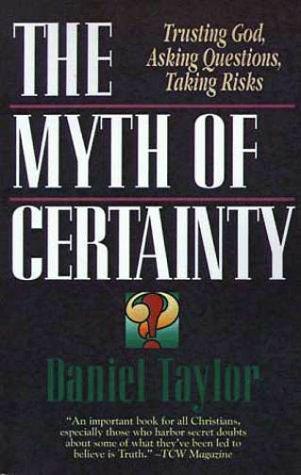 The myth of certainty
