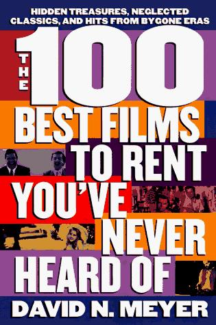 The 100 Best Films to Rent You've Never Heard Of