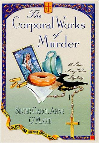 The corporal works of murder