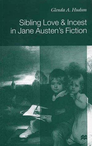 Download Sibling Love and Incest in Jane Austen's Fiction