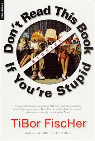 Download Don't read this book if you're stupid