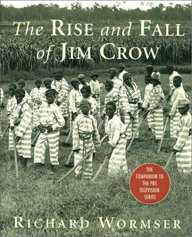 Download The rise and fall of Jim Crow