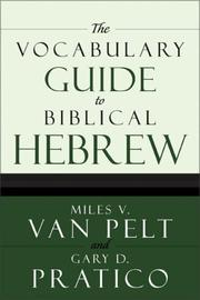 The Vocabulary Guide to Biblical Hebrew [Paperback] by Miles V. Van Pelt