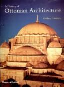 A history of Ottoman architecture.
