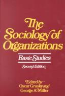 Download The sociology of organizations