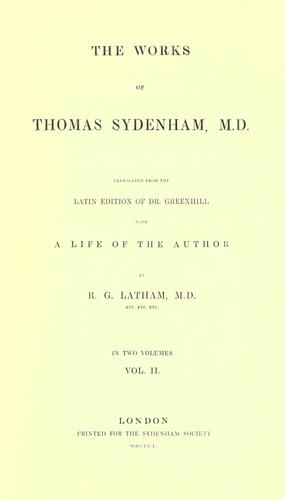 The works of Thomas Sydenham, M.D by Thomas Sydenham