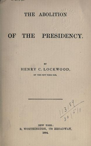 Download The abolition of the presidency.