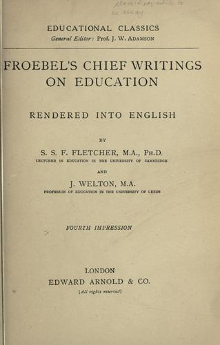 Download Froebel's chief writings on education
