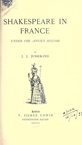 Download Shakespeare in France under the ancien régime.