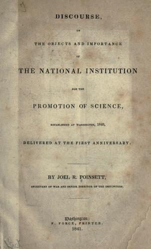 Download Discourse, on the objects and importance of the National Institution for the Promotion of Science, established at Washington, 1840