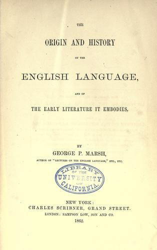 The origin and history of the English language