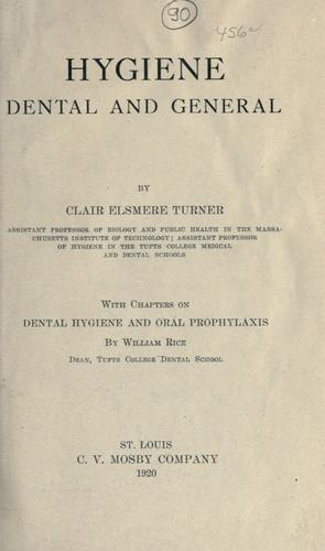 Hygiene, dental and general