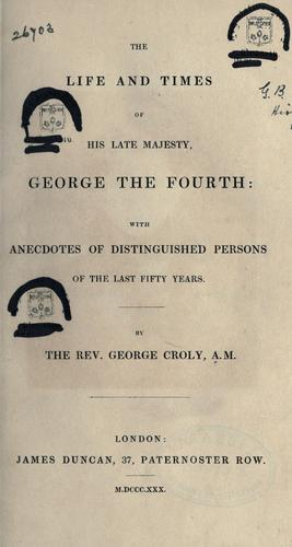 Download The life and times of His late Majesty George the Fourth