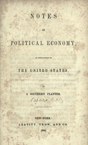 Notes on political economy as applicable to the United States