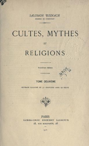 Cultes, mythes et religions.