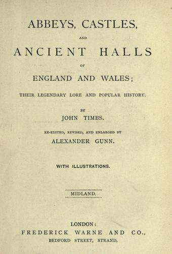 Abbeys, Castles and ancient halls of England and Wales