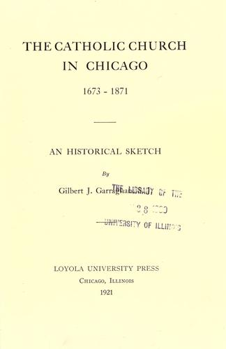 The Catholic Church in Chicago, 1673-1871