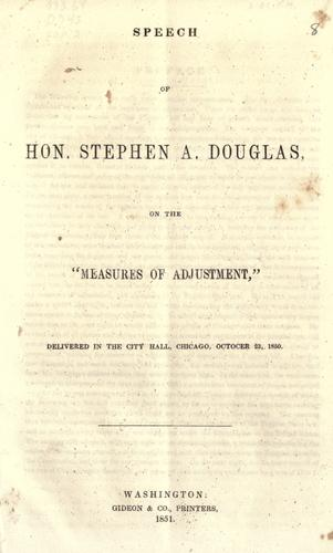 "Download Speech of Hon. Stephen A. Douglas on the ""Measures of adjustment,"""