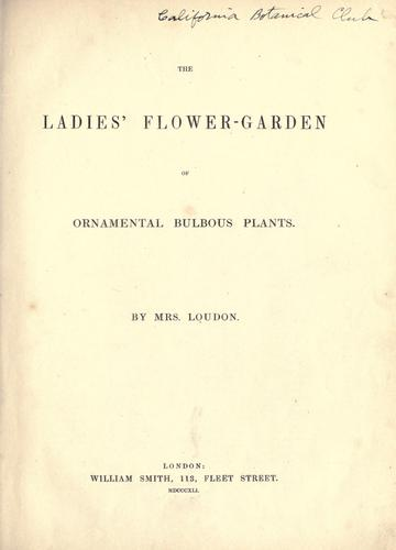 Download The ladies' flower-garden of ornamental bulbous plants