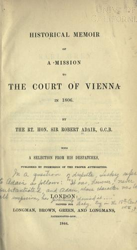 Download Historical memoir of a mission to the court of Vienna in 1806.