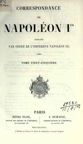 Correspondance de Napoléon Ier, vol. 1