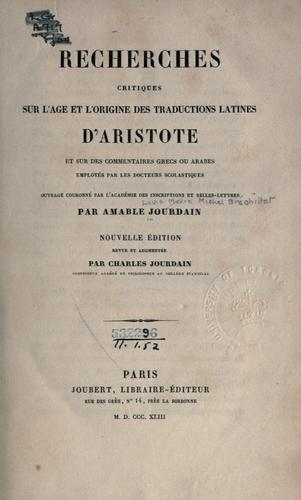 Download Recherches critiques sur l'âge et l'origine des traductions latines d'Aristote et sur des commentaires grecs ou arabes employés par les docteurs scolastiques.