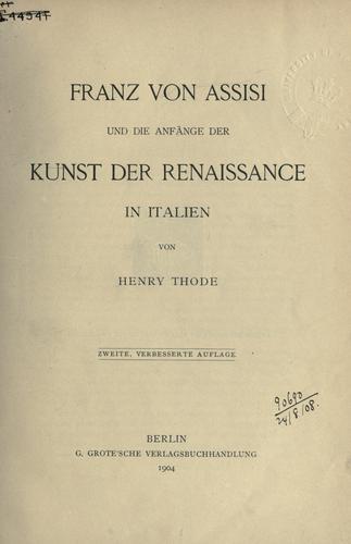 Download Franz von Assisi und die anfänge der kunst der renaissance in Italien