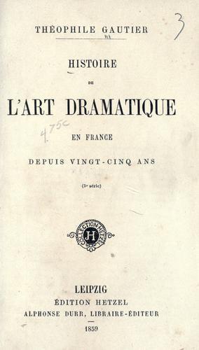 Download Histoire de l'art dramatique en France depuis vingt-cinq ans.